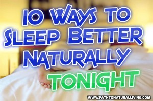 10 Ways to Sleep Better Naturally Tonight