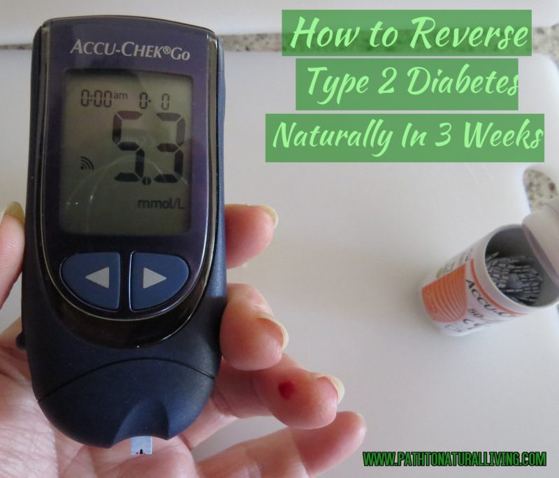 How to Reverse Type 2 Diabetes Naturally – How to Cure Type 2 Diabetes