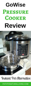 The GoWise Pressure Cooker makes pressure cookers make meal time fast and easy - healthy recipes like chicken, roast, and soup. Electric pressure cookers are easy to learn how to use. Brands like the Instant Pot get a lot of press, but you can save loads of money with the GoWise Pressure Cooker. The GoWise Pressure cooker is a great Instant Pot alternatives since it has all the same features. @pathtonaturallivingc.om #pressurecooker #instantpot #gowisepressurecooker #pressurecookers #pressurecookerxl #pressurecookerrecipes #pressurecookerlife #pressurecookersrock #pressurecookermagic #pressurecookerlove #pressurecookerperfect #pressurecookerelectric #pressurecookerdinner #pressurecookerwin #pressurecookerfun #pressurecookervirgin #pressurecookernewbie #pressurecookerro