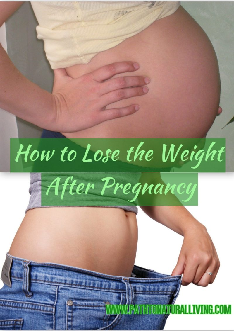 How to Lose the Weight After Pregnancy