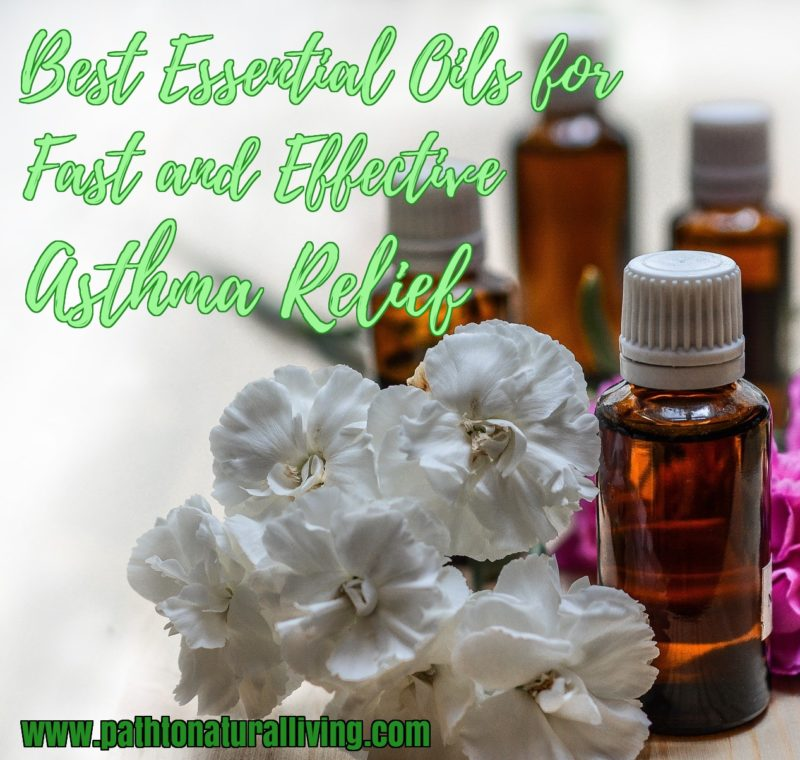 Top 6 Essential Oils for Asthma – Simple Asthma Home Remedy Relief