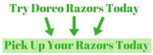 Try Dorco Razors Today